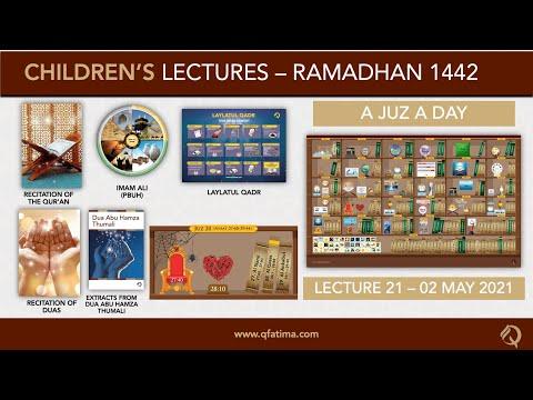 Month Of Ramadhan 1442   Children Lecture PXXI   Quran Recitation & Short Duas   English