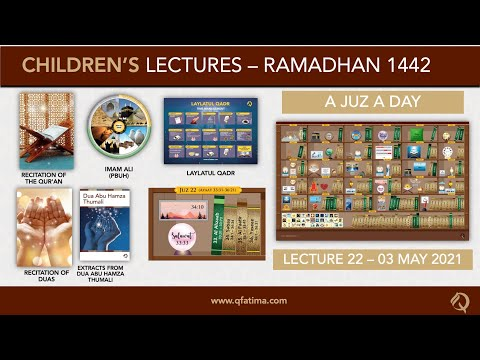 Month Of Ramadhan 1442   Children Lecture PXXII   Quran Recitation & Short Duas   English