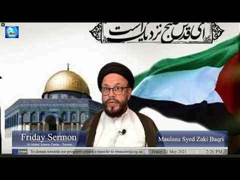 Friday Sermon at Almehdi Islamic Center Toronto   Dua Nudba and Speech about Palestine   Maulana Syed Zaki Baqri   English