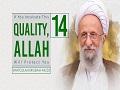 [14] If You Inculcate This Quality, Allah Will Protect You   Ayatollah Misbah-Yazdi   Farsi Sub English
