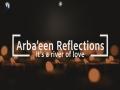 Arbaeen Reflections: It's a river of love   Bilal Kobayssi   Arbaeen Walk 2021 - English
