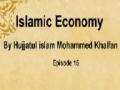 [15] Islamic Economy by Hujjatul islam Mohammed Khalfan - Call of Islam Radio - English