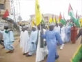 [Nigeria Quds Day 2014] Rally for Gaza and Palestine in Kaduna - All Languages