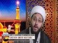 [03] The Journey of Husain (as) | In response to Marwan bin Hakam | Sheikh Amin Rastani - English